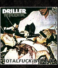 Driller Killer - Total Fucking Hate, LP/12