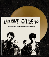 UPRIGHT CITIZENS - Make The Future... LP/12