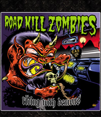 Road Kill Zombies - Riding with demons CD-Bonus: Video + Sticker
