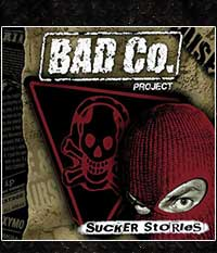 Bad Co. Project – Sucker stories, Do-LP/12