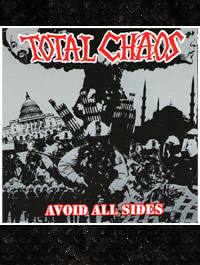 Total Chaos - Avoid All Sides CD