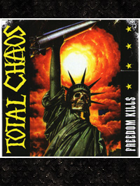Total Chaos - Freedom Kills  CD