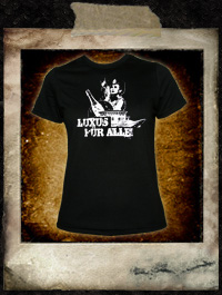 Luxus für alle! - Girlie Shirt