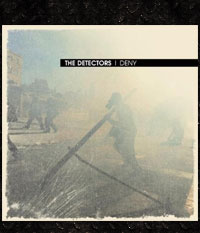 Detectors, The - Deny, CD-Digipak