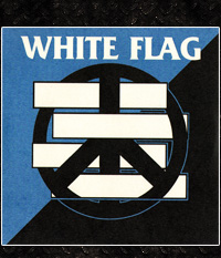 White Flag/ Crise Total  SPLIT-EP/7