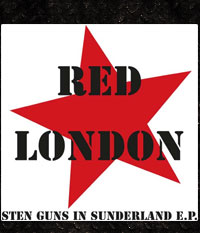 RED LONDON - Sten Guns in Sunderland, EP/7