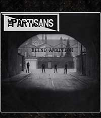 PARTISANS, THE - Blind Ambition, EP/7
