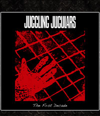 Juggling Jugulars - The First Decade, LP/12