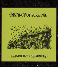 Instinct Of Survival - Lapsed Into Absurdity, limited Flexi