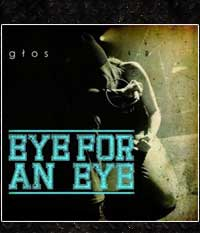 EYE FOR AN EYE - Gtos, EP/7