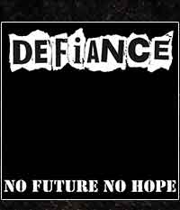 DEFIANCE - No Future No Hope, LP/12