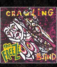 FREEZE, THE - Crawling Blind, CD