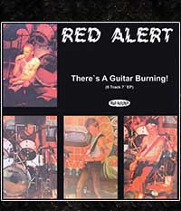 RED ALERT - There's A Guitar Burning!, EP/7