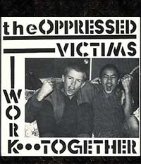 OPPRESSED, THE - Victims/Work Together, EP/7