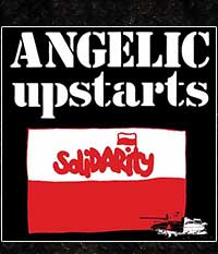 ANGELIC UPSTARTS - Solidarity, EP/7