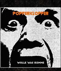 POPPERKLOPPER - Wolle was komme, LP/12