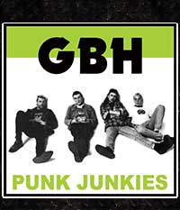 GBH - Punk Junkies, LP