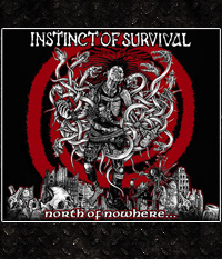 Instinct Of Survival - North of nowhere... CD-Digipak + 4 Tracks
