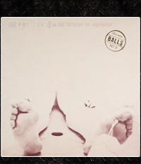 Big Balls And The Great White Idiot - 1980/ ORIGINAL LP/12