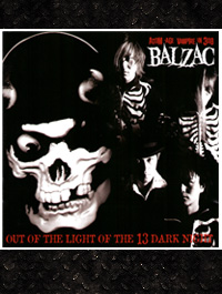 Balzac - Out of the Light of the 13 dark Night /CD-Digipak + DVD