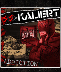 SS-Kaliert - Addiction  LP/12